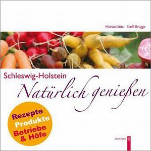 Brügge Schleswig Holstein : schleswig holstein nat rlich genie en von michael stitz buch ~ Orissabook.com Haus und Dekorationen