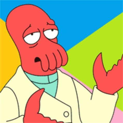 Futurama Zoidberg / Why Not Zoidberg? | Know Your Meme