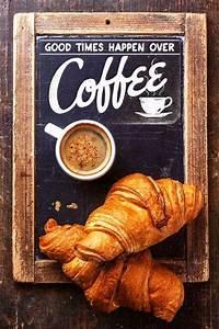 Coffee chalkboard croissants ☕ | Sayings | Pinterest