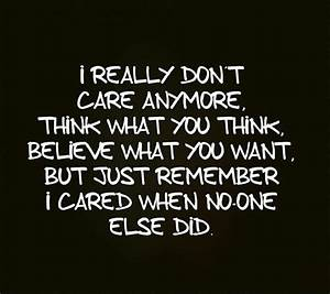200+ I Don't Care Anymore Quotes Sayings - FungiStaaan