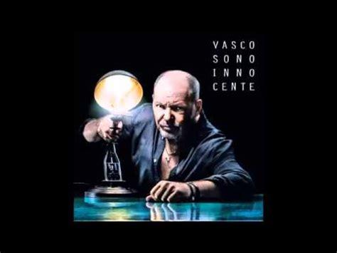 Vasco Sono Innocente Album by Vasco Accidenti Come Sei