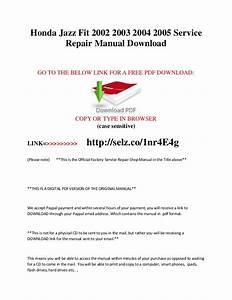 Honda Jazz Fit 2002 2003 2004 2005 Service Repair Manual