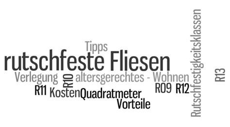 Fliesen Außenbereich Rutschfest by Rutschfeste Fliesen Attribute Tipps Kosten