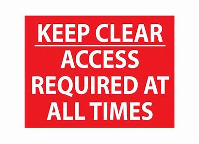 Clear Keep Sign Access Required Signs Parking