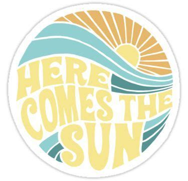 Groovy Here Comes the Sun Sticker by designxmad in 2021 ...