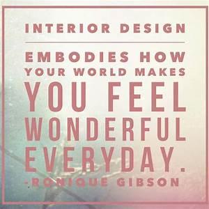 Interior design inspirational quotes quotesgram for Interior decorators quotes