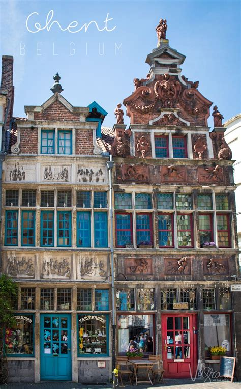 11 Best Things To Do In Ghent Belgium Vagrants Of The