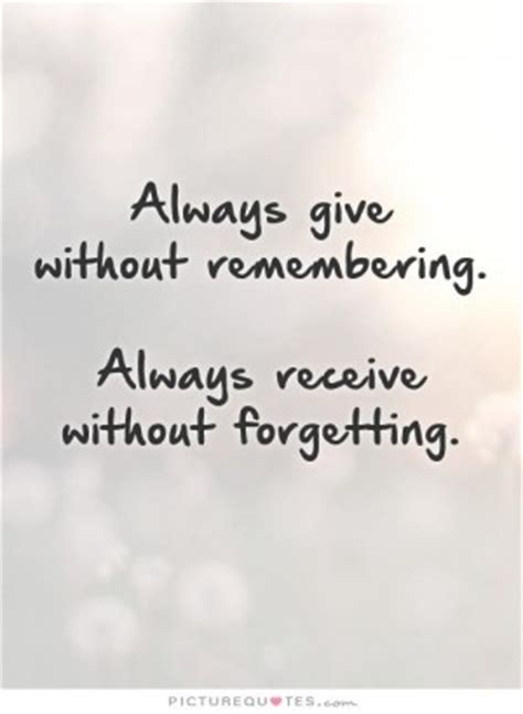 Quotes About Giving And Receiving Quotesgram