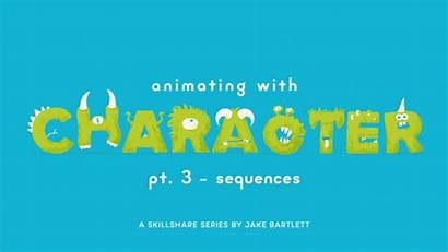 Sequences Animating Character Skillshare Series