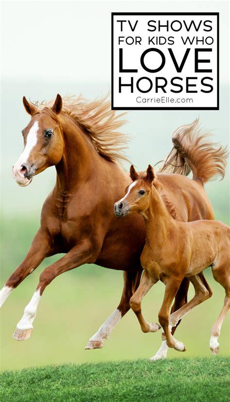 tv shows  kids  love horses carrie elle