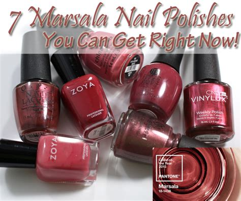 7 Marsala Nail Polish Colors You Can Get Right Now!
