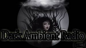 Beautiful, Dark, Ambient, Music, Mix, -, Ethereal, And, Experimental