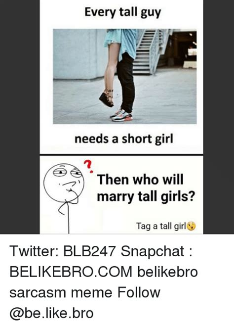 Tall Woman Meme - 25 best memes about tall guy tall guy memes