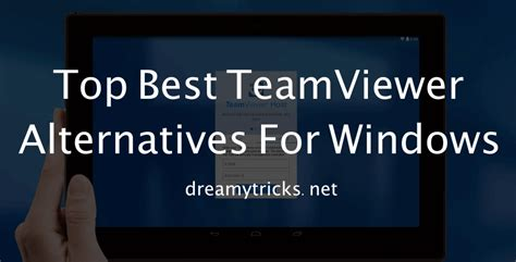 top   teamviewer alternatives  windows