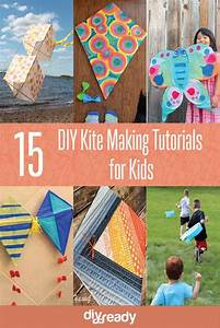 15 Diy Kite Making Instructions For Kids
