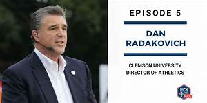 Episode 5: Dan Radakovich | Clemson University Athletic ...
