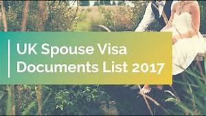 Uk spouse visa documents list 2017 applying for a spouse for Uk spouse visa documents checklist