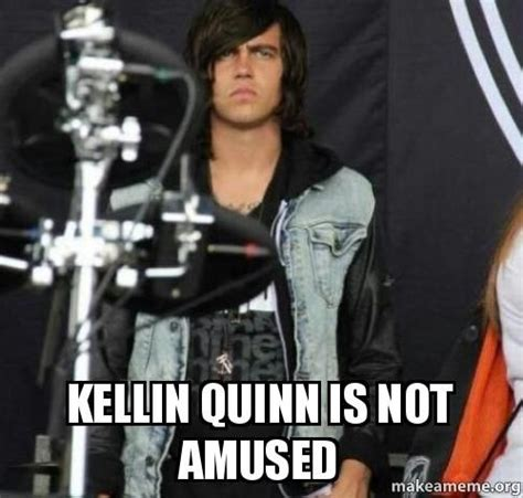 Kellin Quinn Meme - kellin quinn is not amused omg is it possible to look that annoyed and still be so adorable