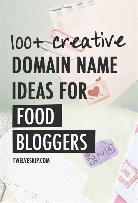 yummy domain  ideas  food bloggers blogging