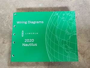 2020 Official Lincoln Nautilus Wiring Diagram Service
