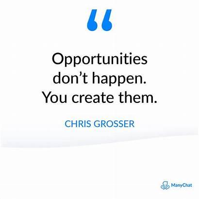 Sales Quotes Motivational Opportunities Happen Them Don