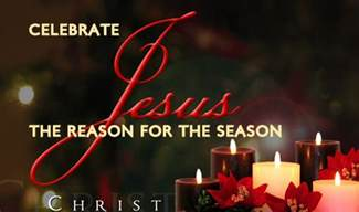 for celebrate jesus the reason for the season