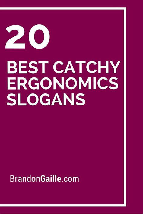 catchy ergonomics slogans   ideas