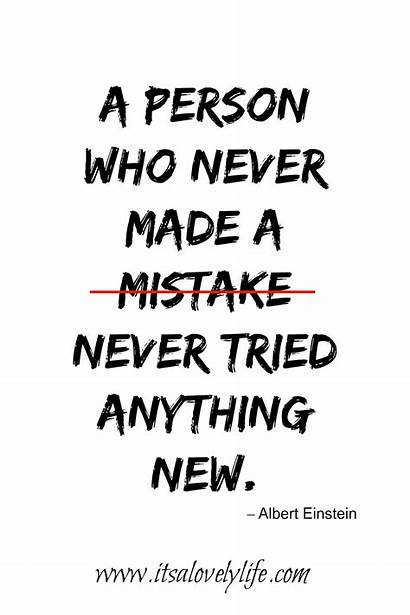 Quotes Better Inspirational Should Never Person Mistake