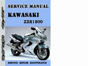 Kawasaki Zzr1200 Service Repair Manual Pdf Download