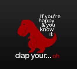 t rex clap your dump a day