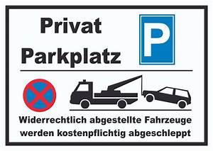 Verkehrsschild Einfahrt Verboten : hinweisschild parken verboten privatparkplatz abschleppen kfz boot und verkehr schilder ~ Orissabook.com Haus und Dekorationen