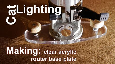 making acrylic router base plate diy youtube