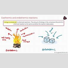 Gcse Chemistry Exothermic And Endothermic Reactions (ocr 91) Youtube