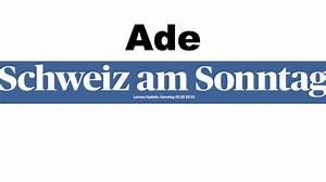 Schweiz Am Sonntag : schweiz am sonntag letzte ausgabe erschienen christian mensch tritt ins zweite glied zur ck ~ Orissabook.com Haus und Dekorationen