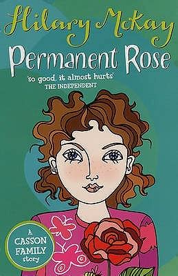 permanent rose casson family   hilary mckay reviews discussion bookclubs lists