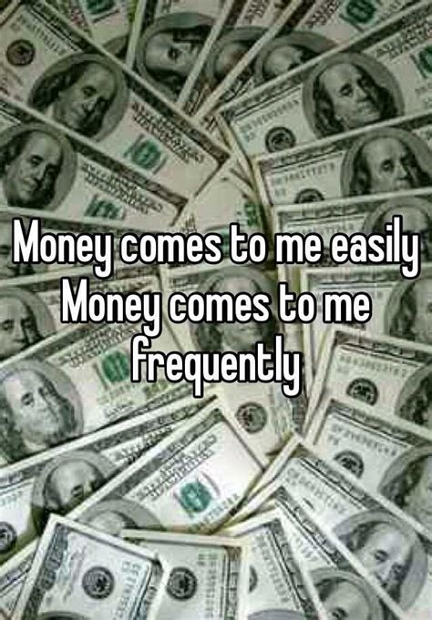 money    easily money    frequently