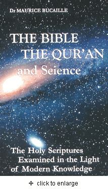 the quran and modern science by dr maurice bucaille pdf the bible the qur an and science the holy scriptures examined in the light of modern