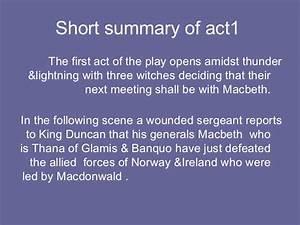Macbeth summary... Macbeth Summary