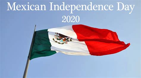 Mexican Independence Day 2020 Date: Celebrations ...
