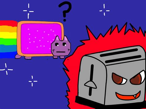 Nyan Cat And The Evil Toaster By Fatalfridays On Deviantart