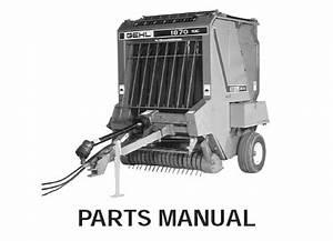 Gehl 1870 Variable Chamber Round Baler Parts Manual