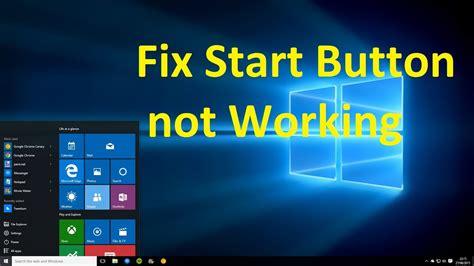 fix start button not working in windows 10 howtosolveit