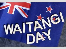 Waitangi Day in 20192020 When, Where, Why, How is