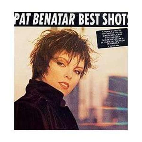 pat benatar top 10 songs 28 images pat benatar lyrics at lyricsmusic name community what