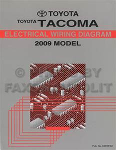 2009 Toyota Tacoma Pickup Wiring Diagram Manual Original