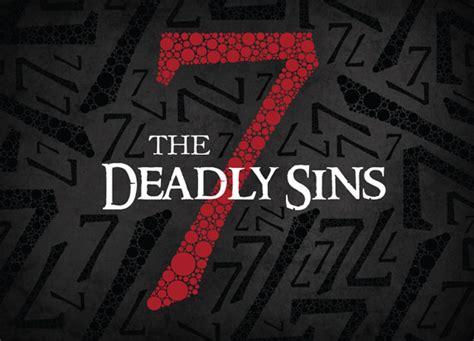 7 Seven Deadly Sins