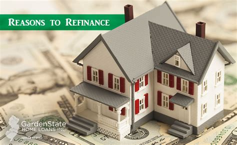 reasons to refi garden state home loans