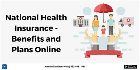 To contribute towards universal health coverage in the provision of affordable, accessible, sustainable and quality health insurance through strategic resource pooling and healthcare purchasing in. National Health Insurance Benefits And Plans Online | IndianMoney