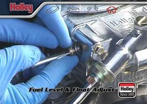 How To Adjust The Fuel Level And Floats On A Holley Four