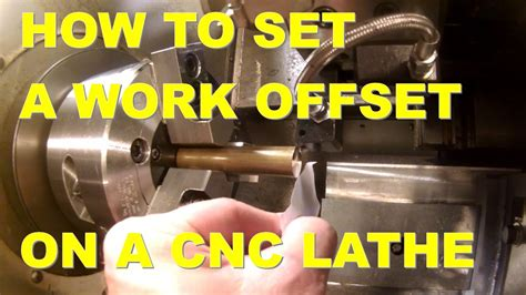 set  work offset   cnc lathe youtube